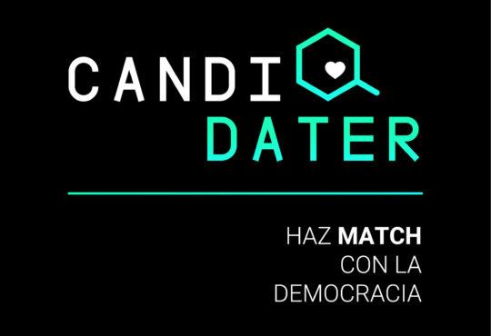 ¡Llegó CANDIDATER! Para hacer «match» con la democracia