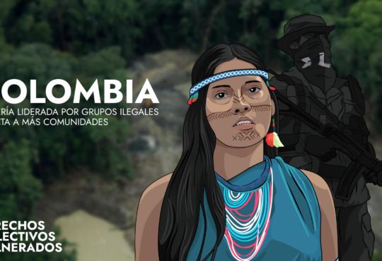 Colombia: Minería liderada por grupos ilegales afecta a más comunidades