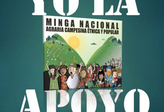 #PáreseDuro Apoye la Minga Nacional Agraria, Campesina, Étnica y Popular